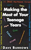 Making the Most of Your Teenage Years