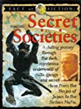 Secret Societies (Fact or Fiction) (0749624841) by Ross, Stewart