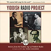 Yiddish Radio Project: Stories from the Golden Age of Yiddish Radio | [Scott Simon]