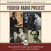 Yiddish Radio Project: Stories from the Golden Age of Yiddish Radio | [Scott Simon]