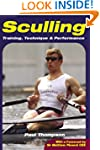 Sculling: Training, Technique and Per...