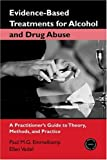 51XSD9AF6QL. SL160  Evidence Based Treatments for Alcohol and Drug Abuse: A Practitioners Guide to Theory, Methods, and Practice