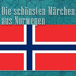 Die schönsten Märchen aus Norwegen Hörbuch