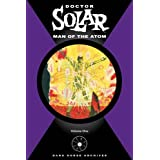 Doctor Solar: Man of the Atom Volume 1by Paul S. Newman
