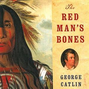 The Red Man's Bones Audiobook