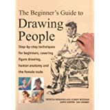 "The Beginner's Guide to Drawing People: Step-By-Step Techniques for Beginners, Covering Figure Drawing, Human Anatomy and the Female Nudevon ""Ian Sidaway"""