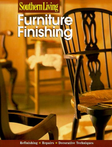 Furniture Finishing (Southern Living (Paperback Sunset))