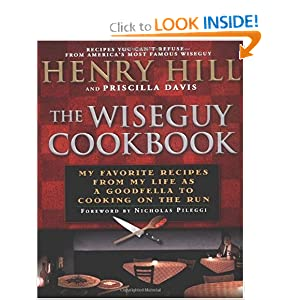 Click to buy Italian Cookbook: The Wise Guy Cookbook: My Favorite Recipes From My Life as a Goodfella to Cooking on the Run from Amazon!