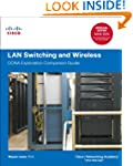 LAN Switching and Wireless: CCNA Expl...