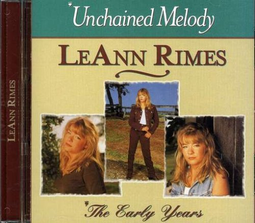 Leann Rimes - Unchained Melody the Early Years - Zortam Music
