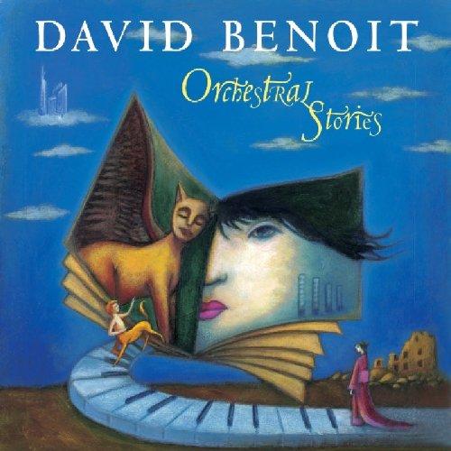 David Benoit - Orchestral Stories - Zortam Music