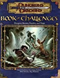 Book of Challenges: Dungeon Rooms, Puzzles, and Traps (Dungeons & Dragons Accessories)(Daniel Kaufman/Gwendolyn Kestrel/Mike Selinker/Skip Williams)