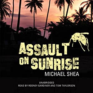 Assault on Sunrise: The Extra Trilogy, Book 2 | [Michael Shea]