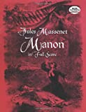 Manon in Full Score (Dover Music Scores) (048629871X) by Massenet, Jules