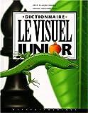 echange, troc Jean-Claude Corbeil, Ariane Archambault, Marc Lalumière - Dictionnaire visuel, junior