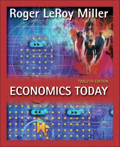 Economics Today plus MyEconLab Student Access Kit, 12th Edition