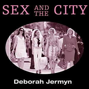 Sex and the City, TV Milestones | [Deborah Jermyn]