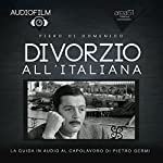 Divorzio all'italiana | Piero Di Domenico