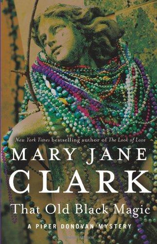 That Old Black Magic (Piper Donovan/Wedding Cake Mysteries)
