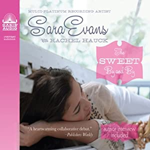 The Sweet By and By Audiobook