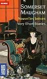 echange, troc Somerset Maugham - Nouvelles brèves : Edition bilingue français-anglais