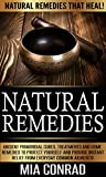 Natural Remedies: Natural Remedies that Heal! - Ancient Primordial Cures, Treatments And Home Remedies To Protect Yourself And Provide Instant Relief From ... Natural Cinnamon And Honey Cures, Alkaline)