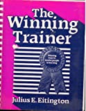 The winning trainer: Winning ways to involve people in learning (Building blocks of human potential)