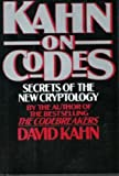 Kahn on Codes: Secrets of the New Cryptology (0025606409) by Kahn, David