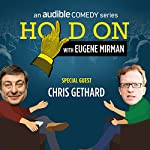 Chris Gethard and the Moment of Cool | Eugene Mirman,Chris Gethard