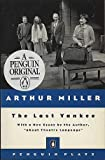 The Last Yankee (Plays, Penguin) (0140481516) by Miller, Arthur