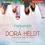 Inseparable | Dora Heldt,Jamie Lee Searle (translator)