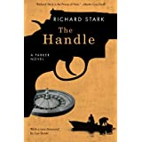 The Handle: A Parker Novel (Parker Novels) ~ Richard Stark