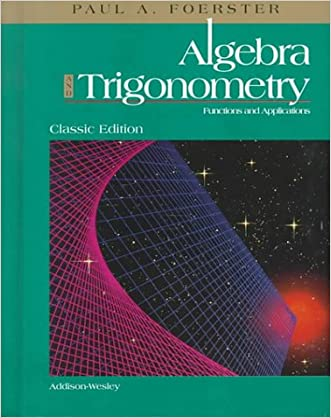 Algebra and Trigonometry: Functions and Applications (Classic Edition)