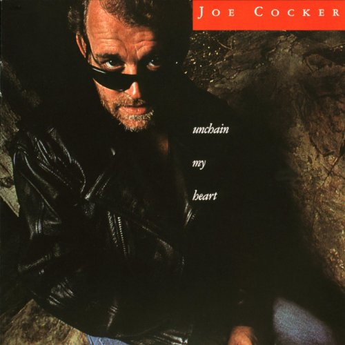 Joe Cocker - Unchain My Heart (CD-2) - Zortam Music