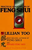 Practical Applications of Feng Shui (Feng Shui Series) (0958711313) by Too, Lillian
