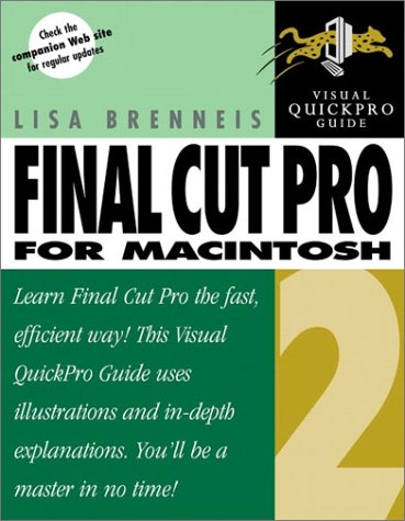 Final Cut Pro 2 for Macintosh: Visual QuickPro Guide