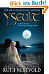 Yseult: A Tale of Love in the Age of...
