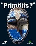 echange, troc Collectif - Primitifs ?
