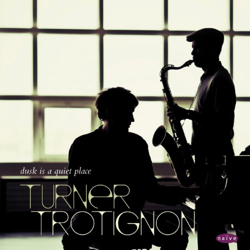 Turner Trotignon-Dusk Is A Quiet Place-2014-SNOOK Download