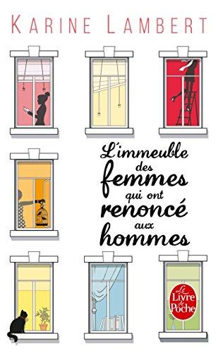 [L'] Immeuble des femmes qui ont renoncé aux hommes : roman