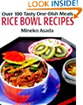 Rice Bowl Recipes: Over 100 Tasty One...