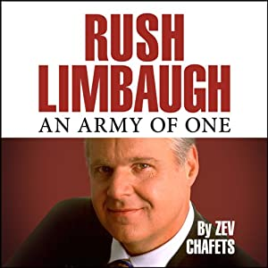 Rush Limbaugh: An Army of One   [Zev Chafets]