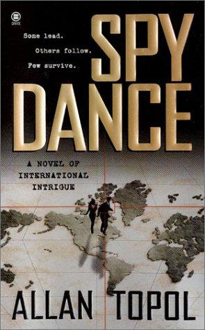 Spy Dance, ALLAN TOPOL