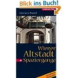 Wiener Altstadt-Spaziergänge