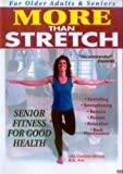More Than Stretch: Senior Fitness for Good Health [DVD] [Import]