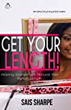 Get Your Length! Helping Women with Natural Hair Retain Length (English Edition)