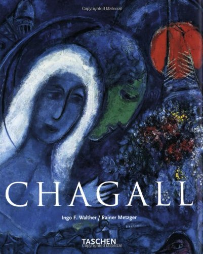 Marc Chagall, 1887-1985: Painting as Poetry (Basic Art)