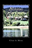 img - for Historias cortas Cuentos Remembranzas (Spanish Edition) book / textbook / text book