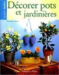 Décorer pots et jardinières