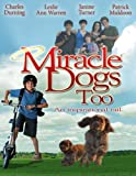 Miracle Dogs Too [Import]